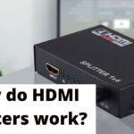 How do HDMI Splitters work (1)
