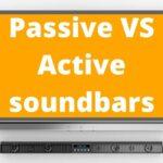 Passive VS Active soundbars