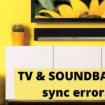 TV & SOUNDBAR lip sync errors