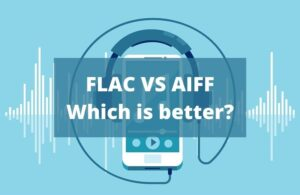 FLAC vs AIFF