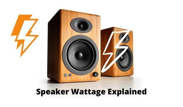 Speaker Wattage Explained
